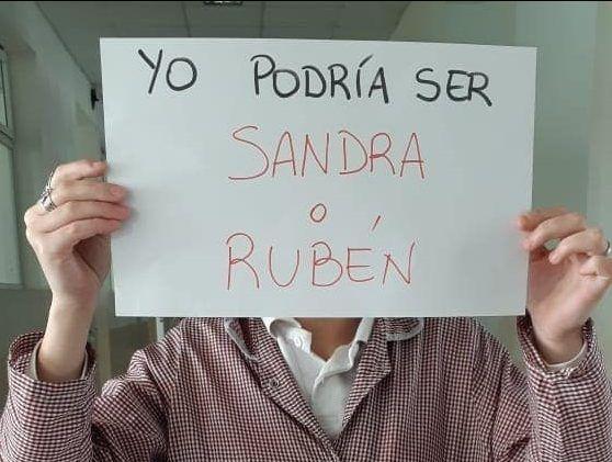 """""""YO PODRÍA SER SANDRA O RUBÉN"""""""