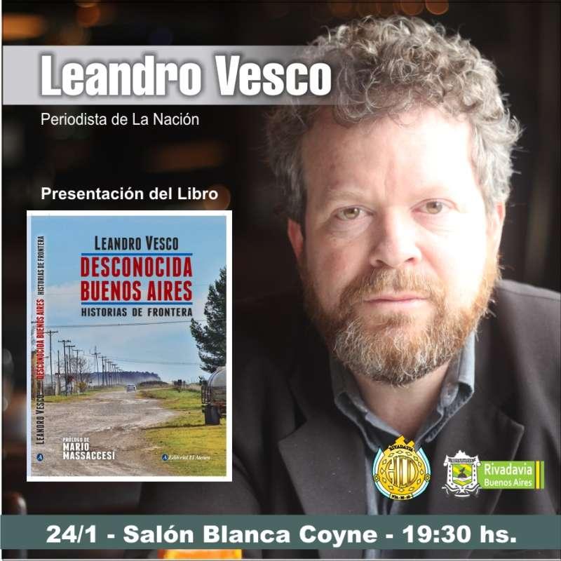 LEANDRO VESCO PRESENTARÁ SU LIBRO EN RIVADAVIA