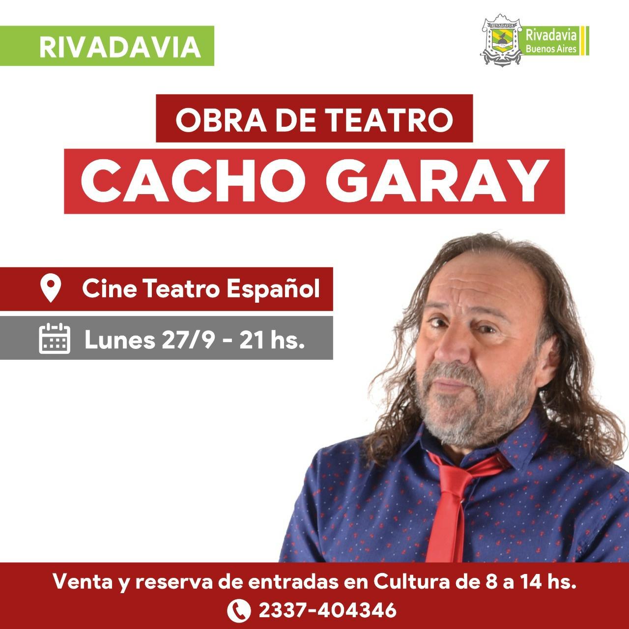 EL HUMOR DE CACHO GARAY LLEGÁ A RIVADAVIA